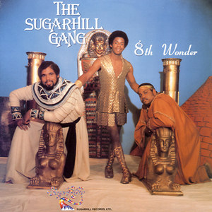 8th wonder � the sugarhill gang